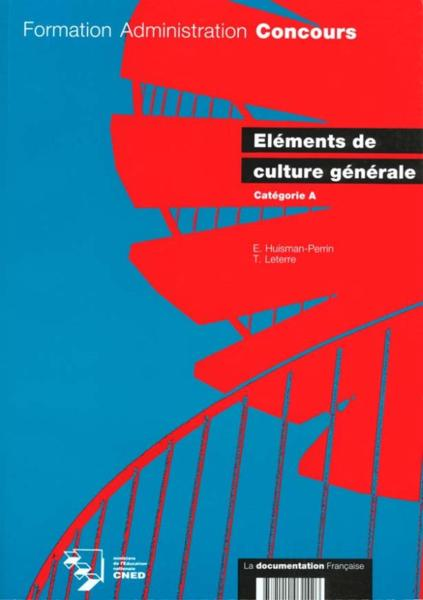 Elements De Culture Generale Categorie A  - Huisman