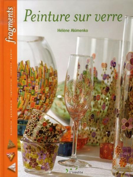 Livre peinture sur verre akimenko helene acheter for Enlever peinture sur verre