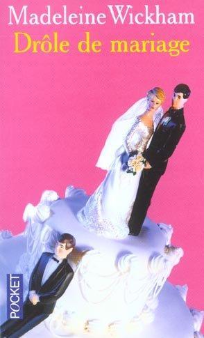 Livre drole de mariage madeleine wickham - Photo de mariage drole ...