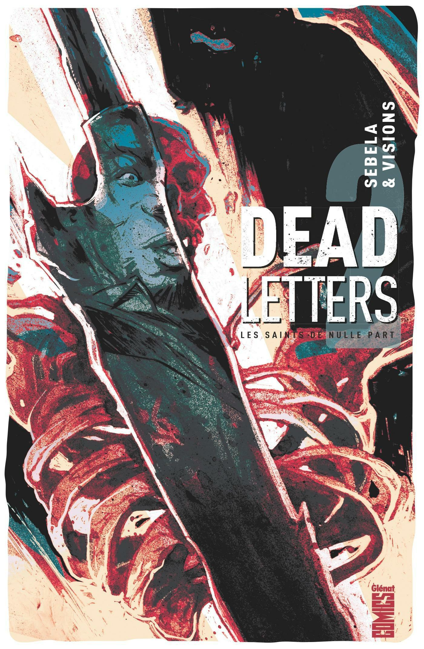 Dead letters t.2 ; les saints de nulle part  - Christopher Sebela  - Chris Visions