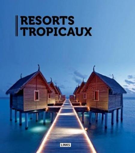 Resorts tropicaux  - Carles Broto