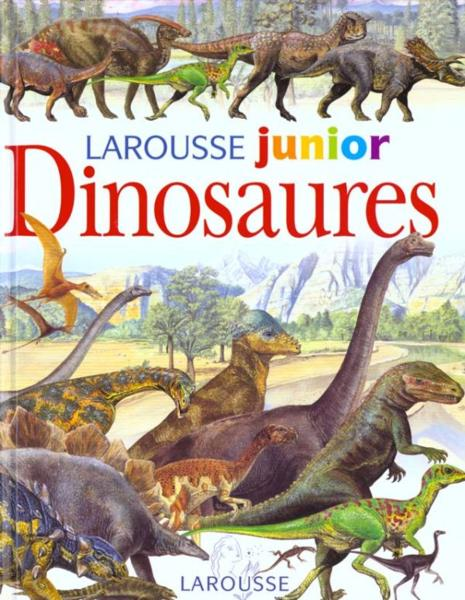 Larousse Junior Des Dinosaures  - Jinny Johnson