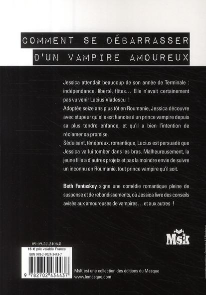 livre comment se d barrasser d 39 un vampire amoureux fantaskey beth. Black Bedroom Furniture Sets. Home Design Ideas