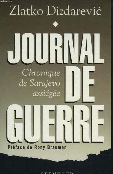 Journal De Guerre  - Dizdarevic