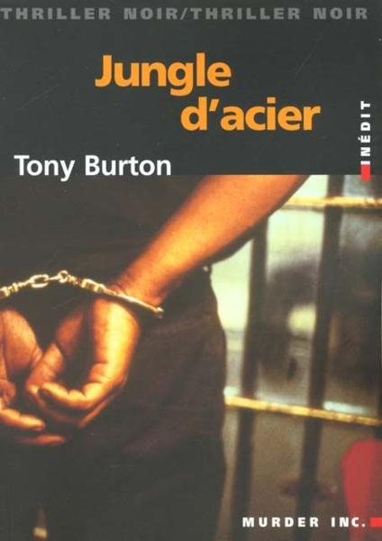 Jungle D'Acier  - Tony Burton
