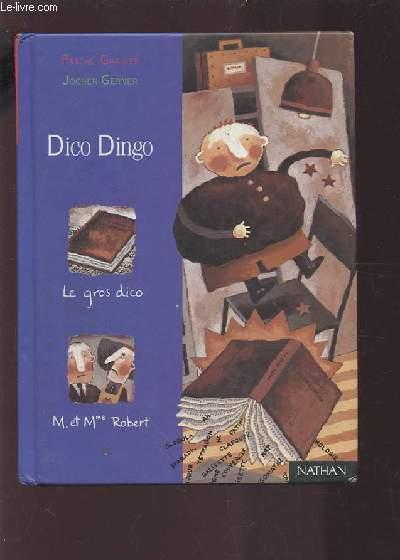 livre dico dingo pascal garnier acheter occasion 15 12 1999. Black Bedroom Furniture Sets. Home Design Ideas