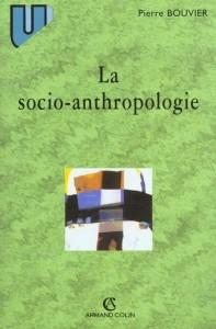 La Socio-Anthropologie  - Bouvier