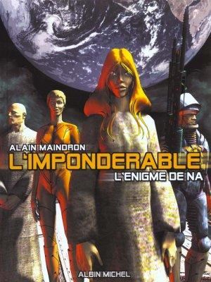 L'imponderable t.1  - Alain Maindron