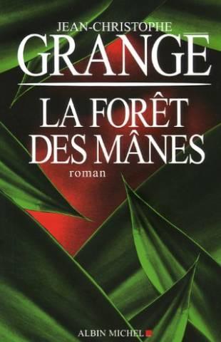 La for t des m nes jean christophe grang jean - Dernier livre de jean christophe grange ...