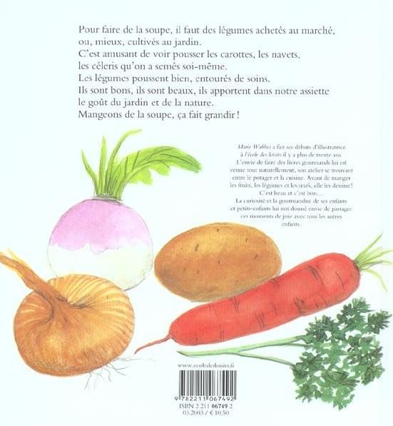 Livre - La Soupe Ca Fait Grandir - Marie Wabbes