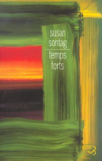 Temps forts (ex.accent tonique)  - Susan Sontag