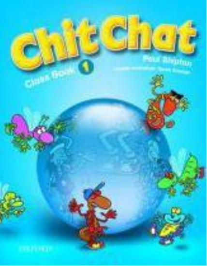 Chit chat 1: class book  - Paul Shipton