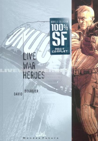 Live War Heroes  - Eric Bourgier  - Fabrice David
