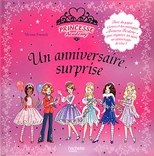livre princesses academy un anniversaire surprise vivian french. Black Bedroom Furniture Sets. Home Design Ideas