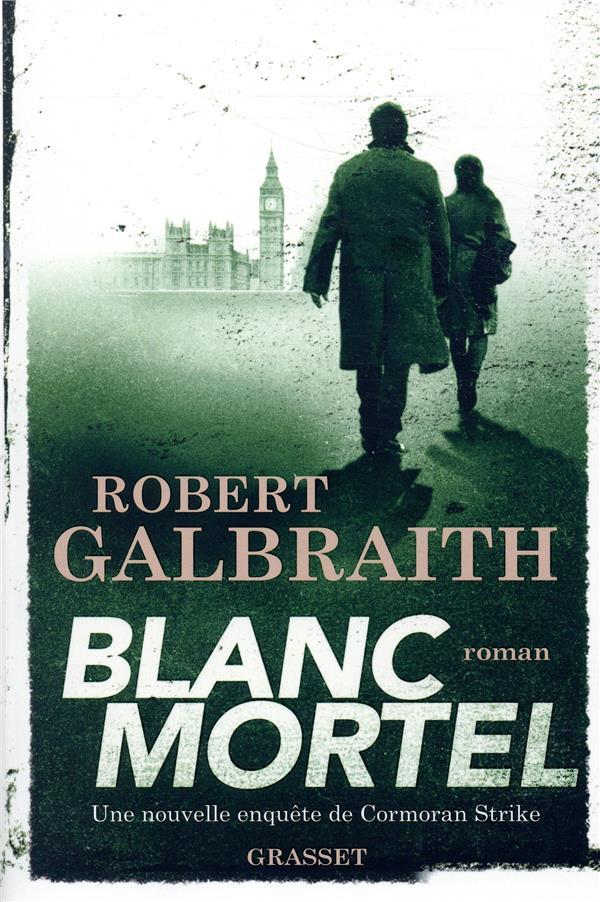 Vente                                 Blanc mortel                                  - Robert Galbraith