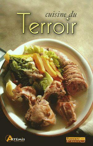 Livre cuisine du terroir collectif acheter occasion - La cuisine des terroirs ...