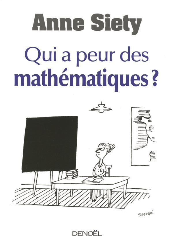 qui a peur des math matiques d 39 anne siety livre neuf et occasion chapitre suisse. Black Bedroom Furniture Sets. Home Design Ideas