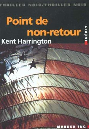 Le Point De Non-Retour  - Kent Harrington