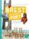Brest ; l'histoire d'un port