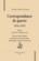 Correspondance de guerre 1914-1919 t.1 ; août 1914 - décembre 1916