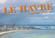 Le Havre, carnets d'escale