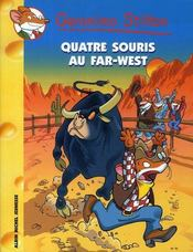 Géronimo Stilton T.32 ; quatres souris au far-west  - Geronimo Stilton