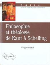 Philosophie Et Theologie De Kant A Schelling - Intérieur - Format classique