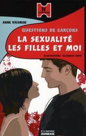 Questions de garcons t.1 ; la sexualité, les filles et moi - Intérieur - Format classique
