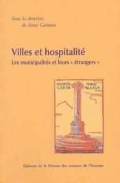 Villes et hospitalité ; les municipalités et leurs