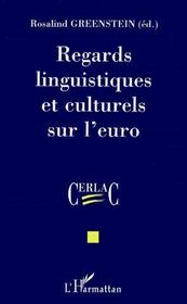 Regards linguistiques et culturels sur l'euro - Couverture - Format classique