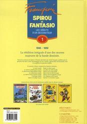 Spirou et Fantasio ; intégrale t.1 ; les débuts d'un dessinateur (1946-1950) - 4ème de couverture - Format classique