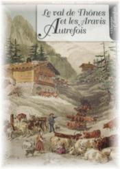 Val De Thones Et Aravis Autrefois - Couverture - Format classique