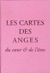 Les cartes des anges du coeur et de l'âme - Couverture - Format classique