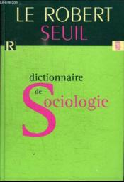 Dictionnaire De Sociologie Le Robert / Seuil - Couverture - Format classique
