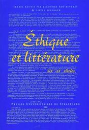 Ethique Et Litterature,19e-20e Siecles. Colloque De Strasbourg, 10 Et 11 Dec. 1998 - Intérieur - Format classique