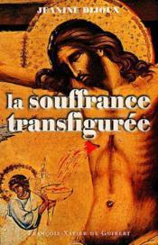 Souffrance transfiguree - Couverture - Format classique