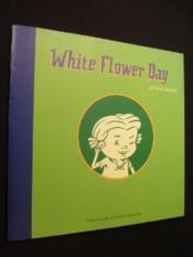 White flower day - Couverture - Format classique