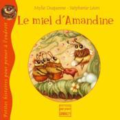 Le miel d'Amandine - Couverture - Format classique