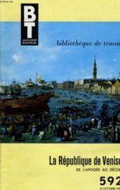 Bibliotheque De Travail N°592 - La Republique De Venise De L'Apogee Au Declin Par Roger Belis - Couverture - Format classique