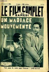 Le Film Complet Du Samedi N° 1508 - 13e Annee - Un Mariage Mouvemente - Couverture - Format classique