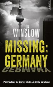 Vente livre :  Missing : Germany  - Don Winslow