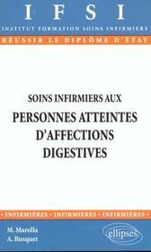 Soins Infirmiers Aux Personnes Atteintes D'Affections Digestives - Intérieur - Format classique