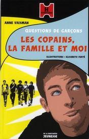Questions de garcons t.2 ; les copains, la famille et moi - Intérieur - Format classique