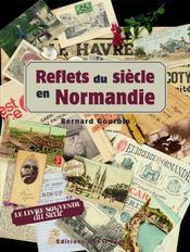 Reflets du siècle en normandie - Intérieur - Format classique