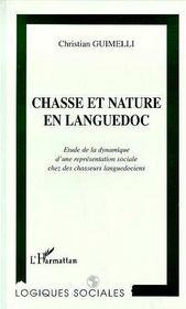 Chasse Et Naure En Languedoc - Intérieur - Format classique