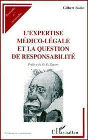 L'expertise médico-légale et la question de responsabilité - Couverture - Format classique