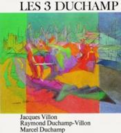 Les 3 Duchamp - Couverture - Format classique