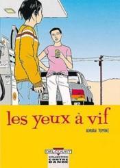 Les Yeux A Vif T01 - Couverture - Format classique