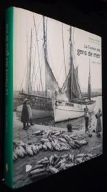 La France Des Gens De Mer ; 1900-1950 - Couverture - Format classique