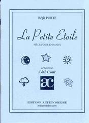La petite étoile ; pièce pour enfants - 4ème de couverture - Format classique
